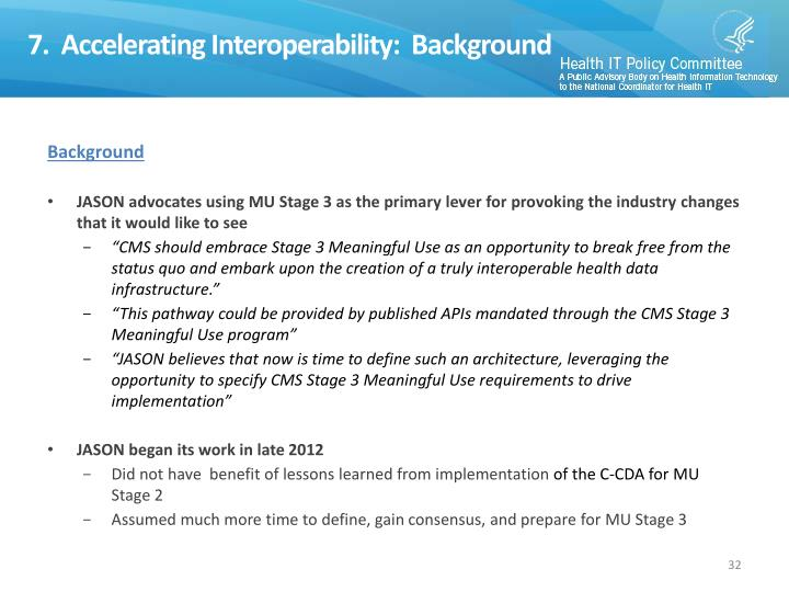 7.  Accelerating Interoperability:  Background