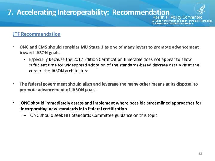 7.  Accelerating Interoperability:  Recommendation