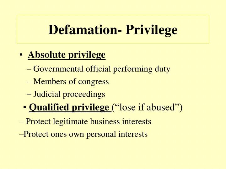 Defamation- Privilege