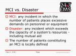 mci vs disaster