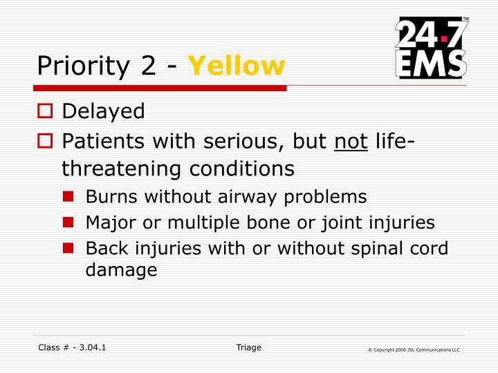 Priority 2 -