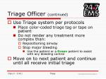 triage officer continued