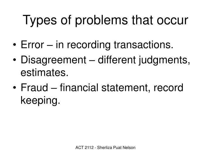 Types of problems that occur