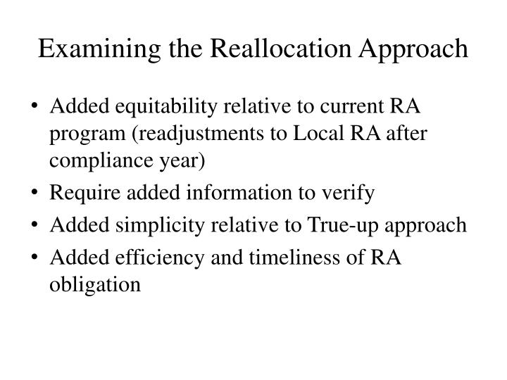 Examining the Reallocation Approach