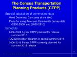 the census transportation planning products ctpp
