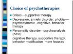 choice of psychotherapies