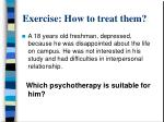 exercise how to treat them