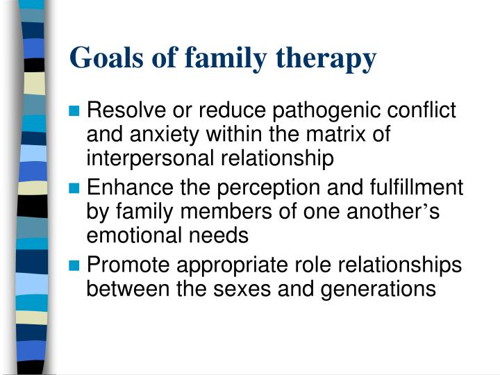 Goals of family therapy