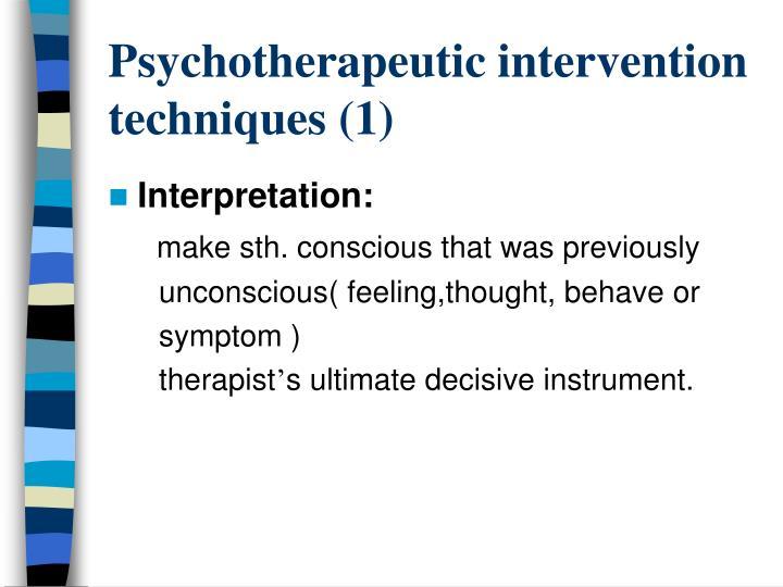 Psychotherapeutic intervention techniques (1)
