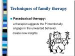 techniques of family therapy1