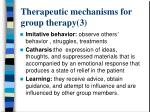 therapeutic mechanisms for group therapy 3