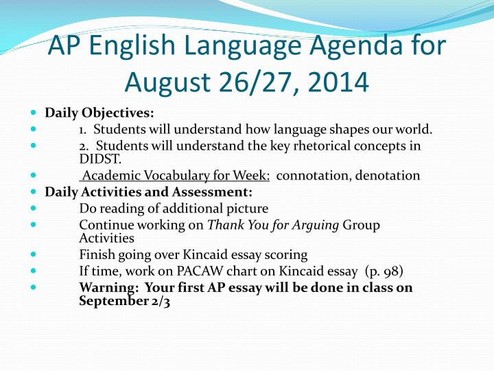 AP English Language Agenda for August 26/27, 2014