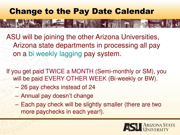 Change to the Pay Date Calendar