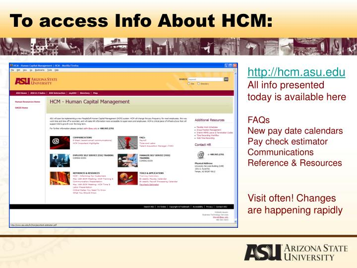 To access Info About HCM: