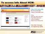 to access info about hcm