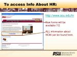 to access info about hr