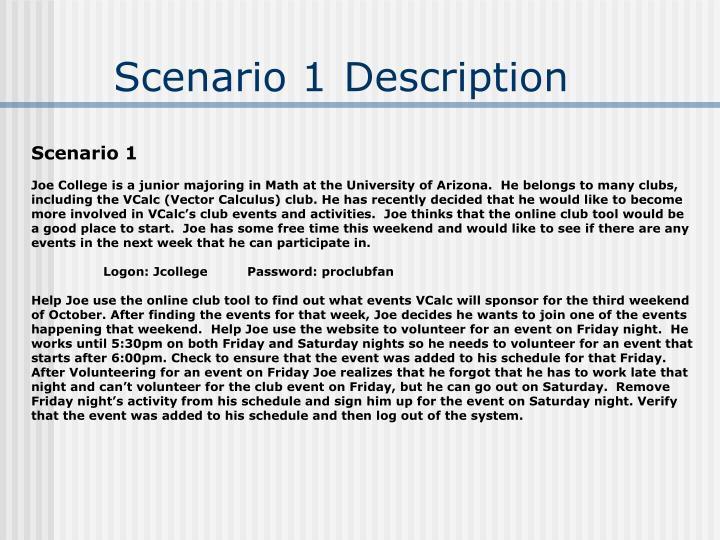 Scenario 1 Description