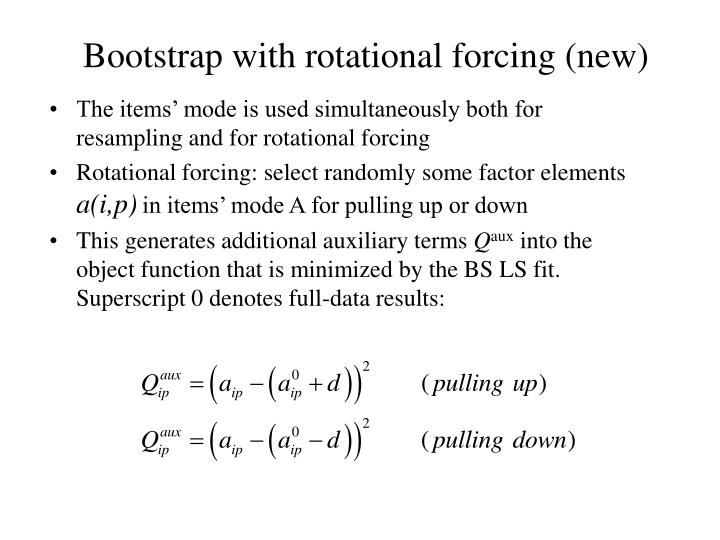 Bootstrap with rotational forcing (new)