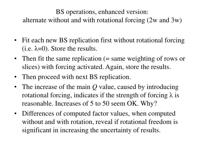 BS operations, enhanced version: