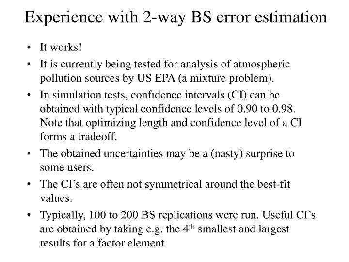 Experience with 2-way BS error estimation