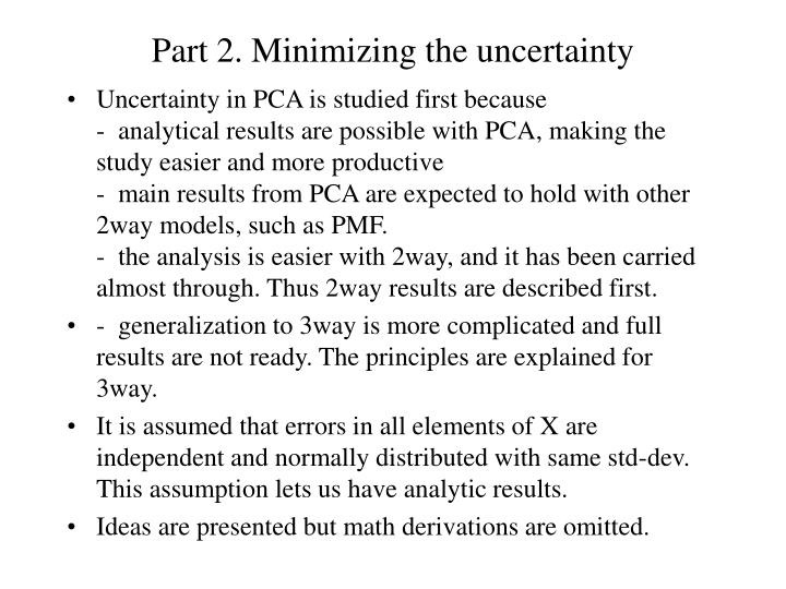 Part 2. Minimizing the uncertainty