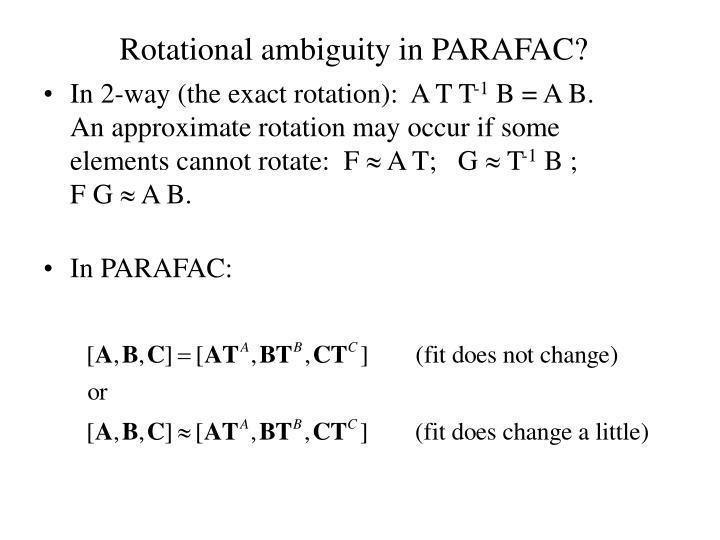 Rotational ambiguity in PARAFAC?
