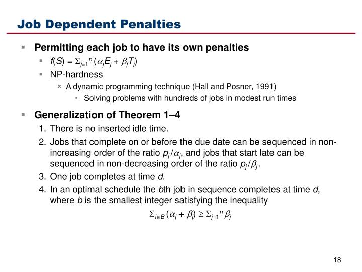 Job Dependent Penalties