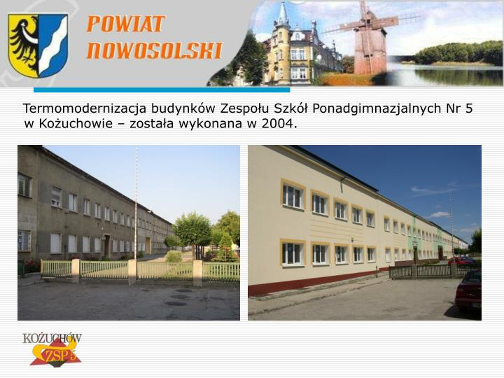 Termomodernizacja budynków Zespołu Szkół Ponadgimnazjalnych Nr 5