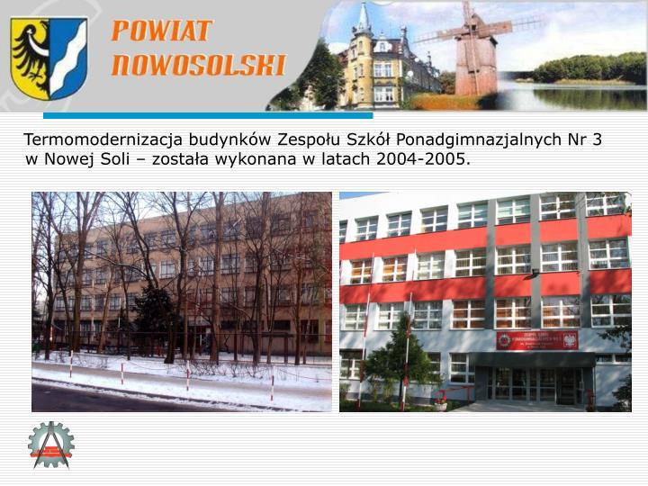 Termomodernizacja budynków Zespołu Szkół Ponadgimnazjalnych Nr 3