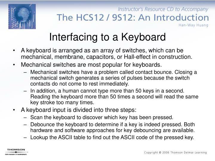 Interfacing to a Keyboard