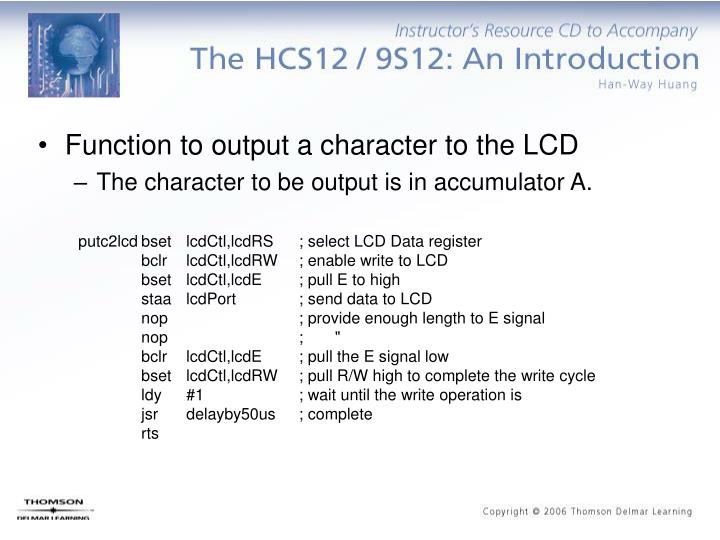 Function to output a character to the LCD