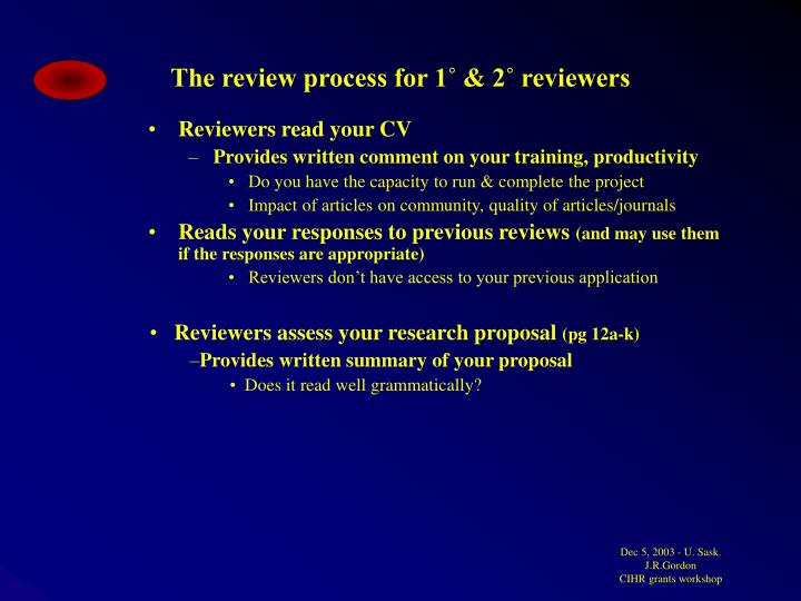 The review process for 1˚ & 2˚ reviewers