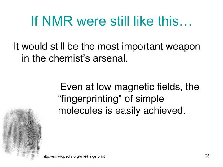 If NMR were still like this…