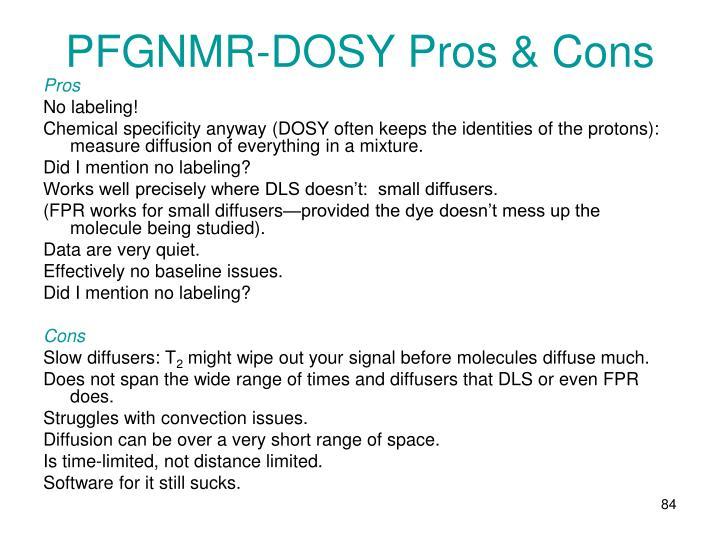 PFGNMR-DOSY Pros & Cons
