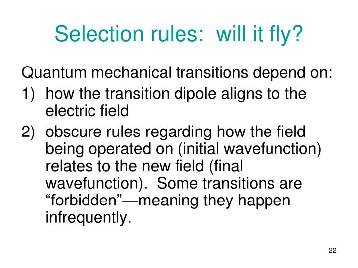 Selection rules:  will it fly?