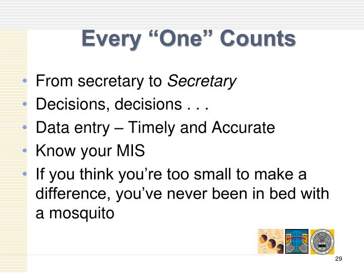"Every ""One"" Counts"