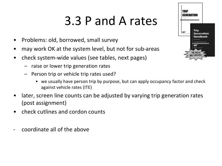 3.3 P and A rates