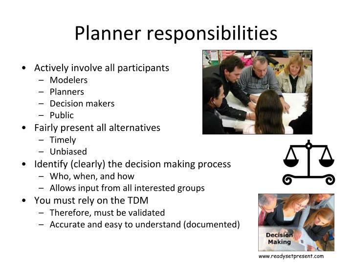 Planner responsibilities