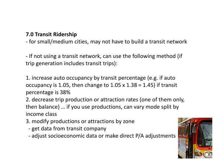 7.0 Transit Ridership