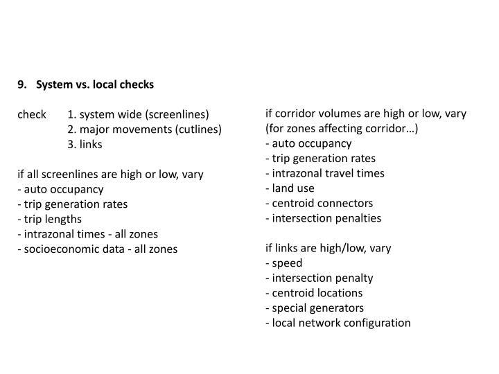 System vs. local checks