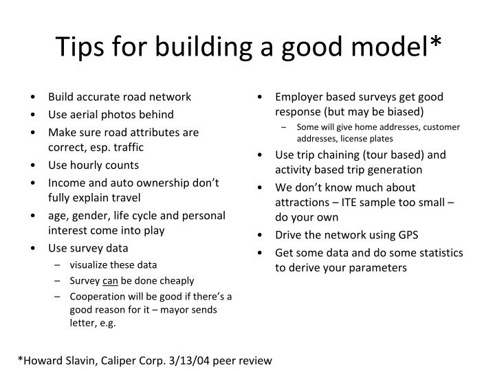 Tips for building a good model*