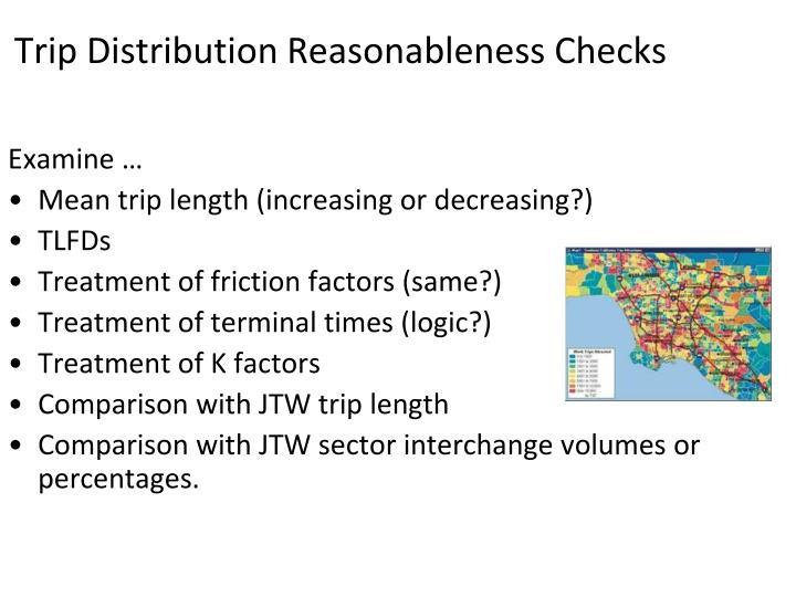 Trip Distribution Reasonableness Checks