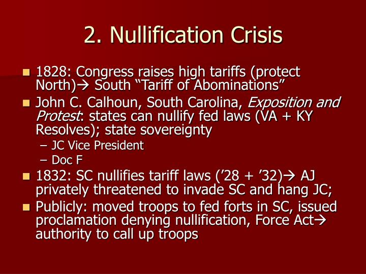 2. Nullification Crisis