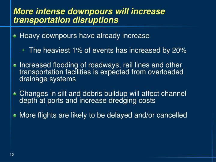 More intense downpours will increase transportation disruptions