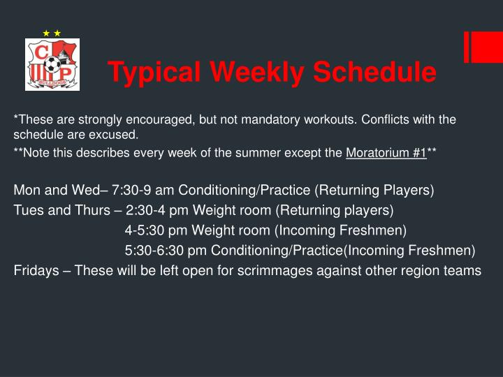 Typical Weekly Schedule