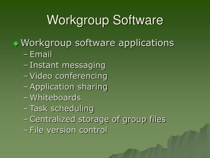 Workgroup Software