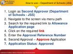 how to use department of schools jss