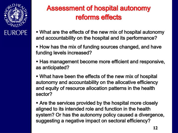 Assessment of hospital autonomy reforms effects