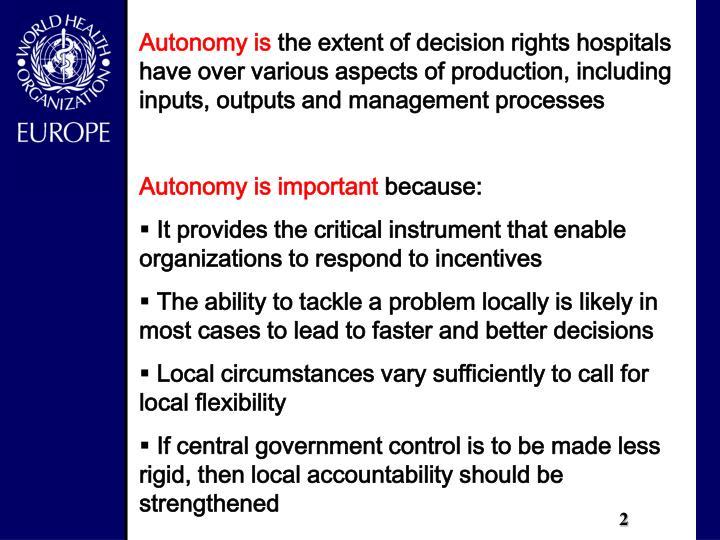 Autonomy is