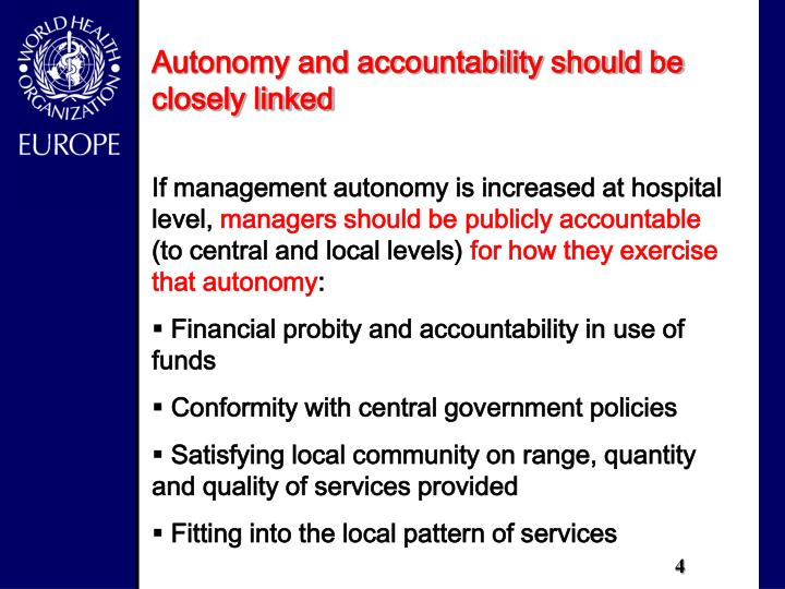 Autonomy and accountability should be closely linked